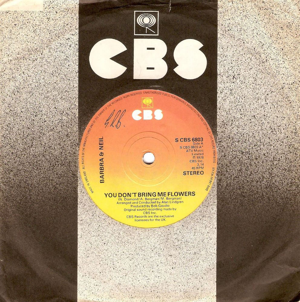 BARBRA STREISAND AND NEIL DIAMOND You Don't Bring Me Flowers Vinyl Record 7 Inch CBS 1978